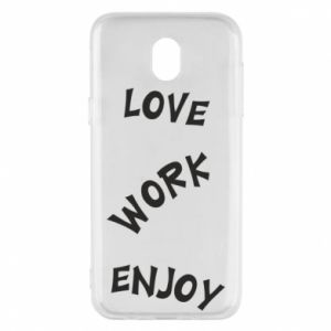 Etui na Samsung J5 2017 Love. Work. Enjoy