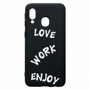 Etui na Samsung A40 Love. Work. Enjoy