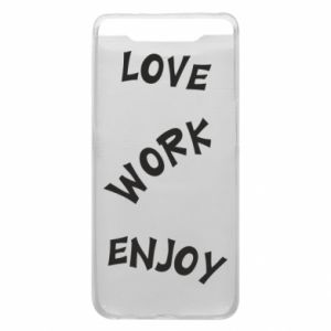 Etui na Samsung A80 Love. Work. Enjoy
