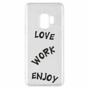 Etui na Samsung S9 Love. Work. Enjoy