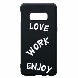 Etui na Samsung S10e Love. Work. Enjoy