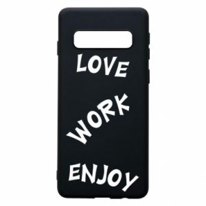 Etui na Samsung S10 Love. Work. Enjoy
