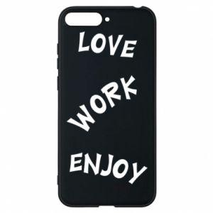 Etui na Huawei Y6 2018 Love. Work. Enjoy