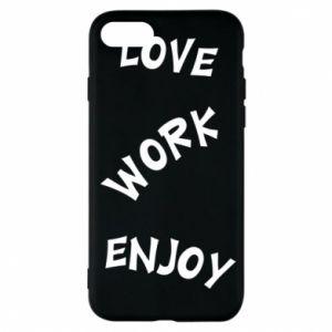 Etui na iPhone 7 Love. Work. Enjoy