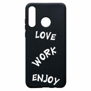 Etui na Huawei P30 Lite Love. Work. Enjoy