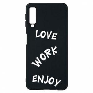 Etui na Samsung A7 2018 Love. Work. Enjoy