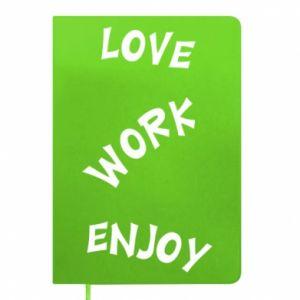 Notes Love. Work. Enjoy