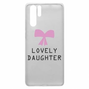 Huawei P30 Pro Case Lovely daughter