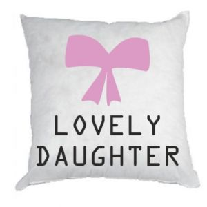 Pillow Lovely daughter