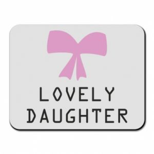 Mouse pad Lovely daughter