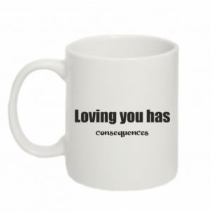 Kubek 330ml Loving you has consequences