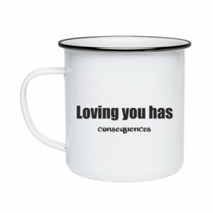 Kubek emaliowane Loving you has consequences