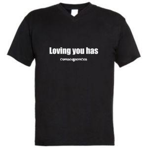 Męska koszulka V-neck Loving you has consequences