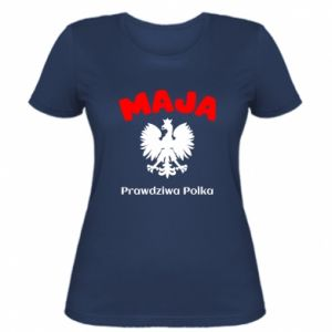Women's t-shirt Maja is a real Pole