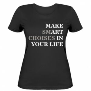 Women's t-shirt Make art in your life