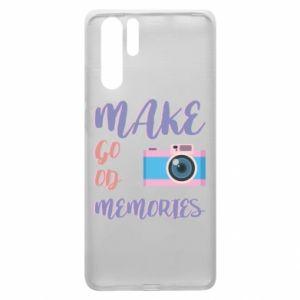 Etui na Huawei P30 Pro Make good memories