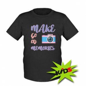 Dziecięcy T-shirt Make good memories