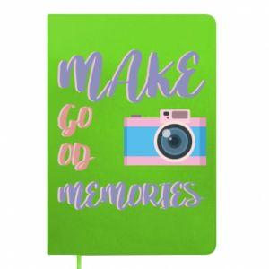 Notes Make good memories