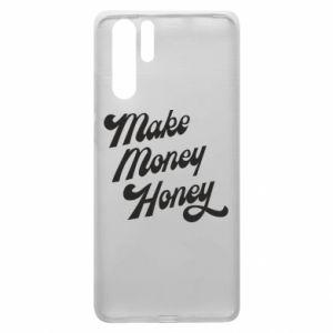 Etui na Huawei P30 Pro Make money honey