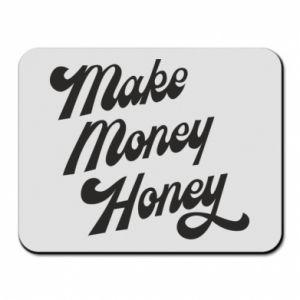 Podkładka pod mysz Make money honey