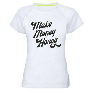 Damska koszulka sportowa Make money honey