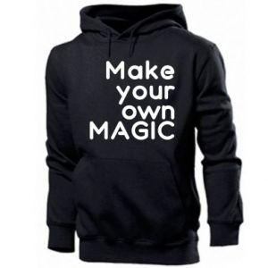 Men's hoodie Make your own MAGIC