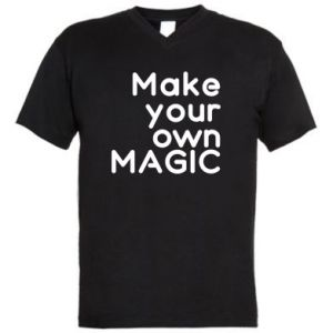 Men's V-neck t-shirt Make your own MAGIC