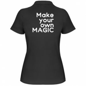Damska koszulka polo Make your own MAGIC
