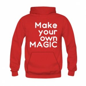 Kid's hoodie Make your own MAGIC