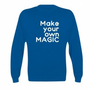 Kid's sweatshirt Make your own MAGIC