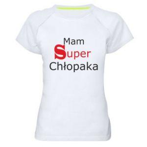 Damska koszulka sportowa Mam Super Chłopaka