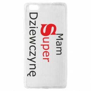 Etui na Huawei P 8 Lite Mam Super Dziewczynę