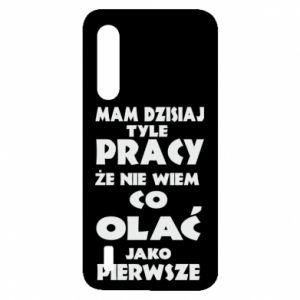 Etui na Xiaomi Mi9 Lite Mam tyle pracy