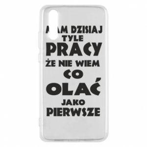 Etui na Huawei P20 Mam tyle pracy