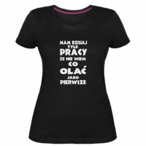 Damska premium koszulka Mam tyle pracy