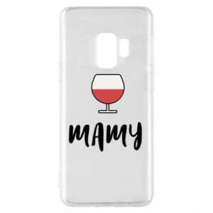 Phone case for Samsung S9 Mommy and wine