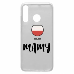 Phone case for Huawei P30 Lite Mommy and wine