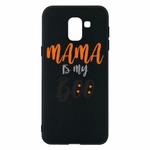Phone case for Samsung J6 Mama is my boo