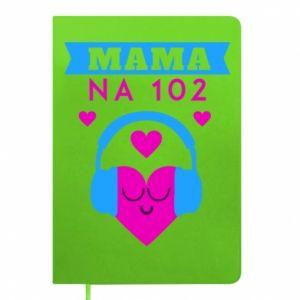 Notepad Mom on 102