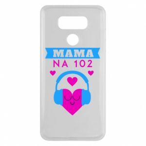 LG G6 Case Mom on 102