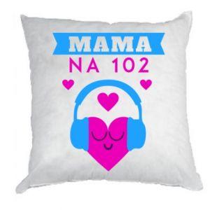 Poduszka Mama na 102