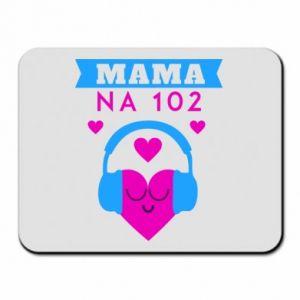 Podkładka pod mysz Mama na 102