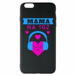iPhone 6 Plus/6S Plus Case Mom on 102