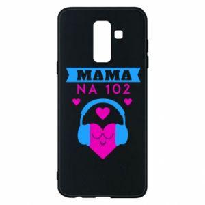 Samsung A6+ 2018 Case Mom on 102