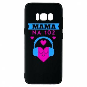 Samsung S8 Case Mom on 102