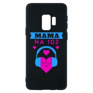 Samsung S9 Case Mom on 102