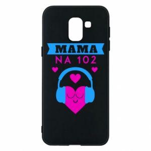 Samsung J6 Case Mom on 102