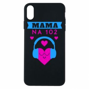 iPhone Xs Max Case Mom on 102