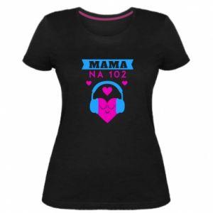 Damska premium koszulka Mama na 102