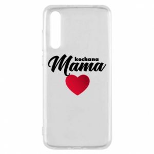 Huawei P20 Pro Case mother heart